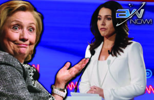 Psycho Path to Nomination? Hillary Fingers Tulsi Gabbard as Russian Agent